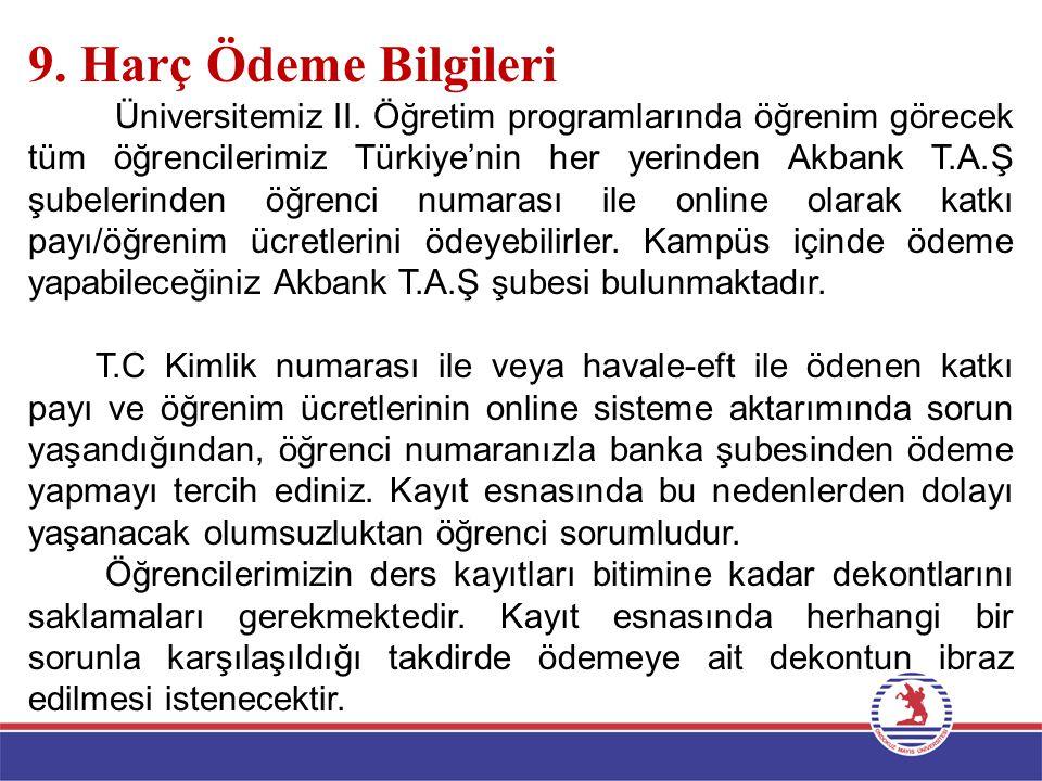 9. Harç Ödeme Bilgileri Üniversitemiz II.