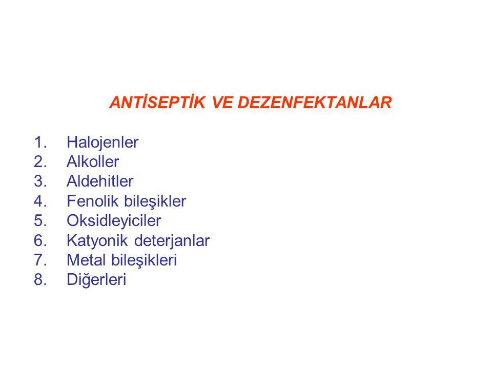 Etil alkol % 70' lik solüsyonu antiseptik olarak kullanılır.