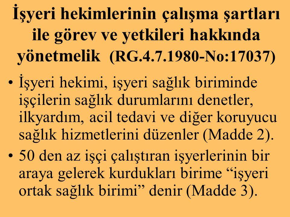 Türkiye'deki işyerlerinin % 98.1 i 50 den az, % 89.6 sı 10 dan az işçi çalıştırmaktadır.