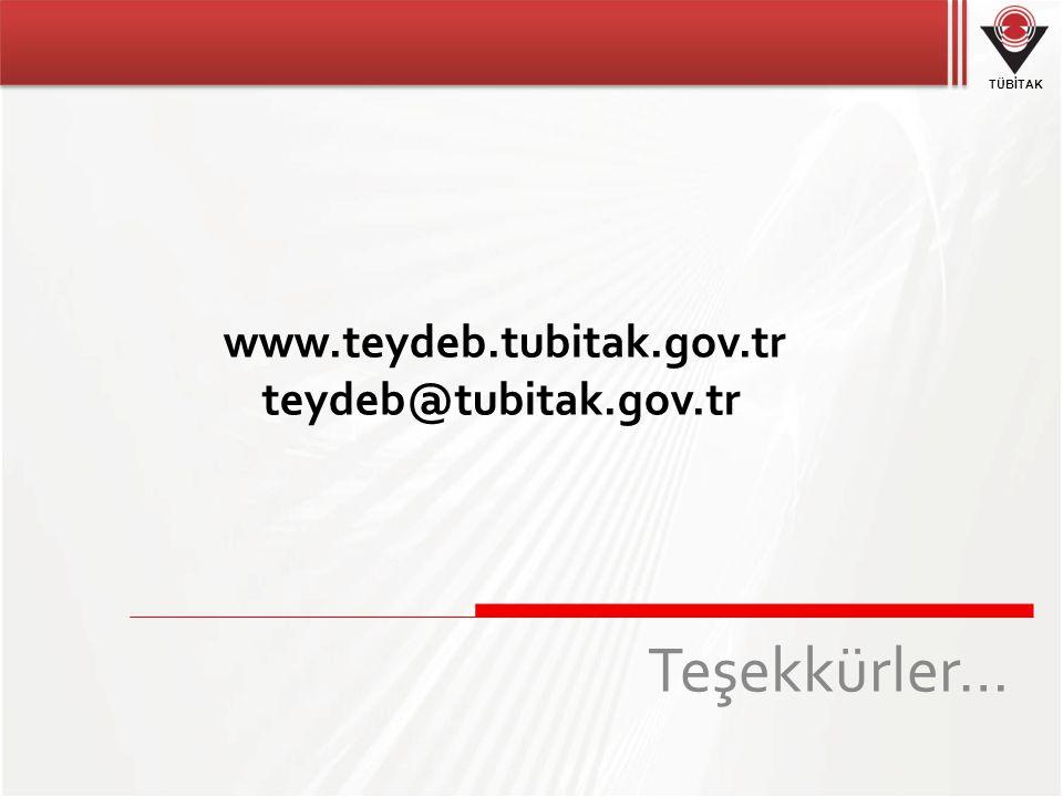 TÜBİTAK Teşekkürler… www.teydeb.tubitak.gov.tr teydeb@tubitak.gov.tr