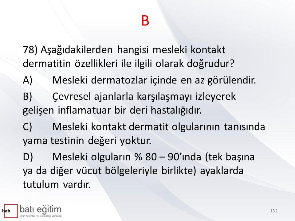 B 79) 85 desibelin üzerinde meydana gelebilen işitme kayıplarında temel mekanizma aşağıdakilerden hangisidir.