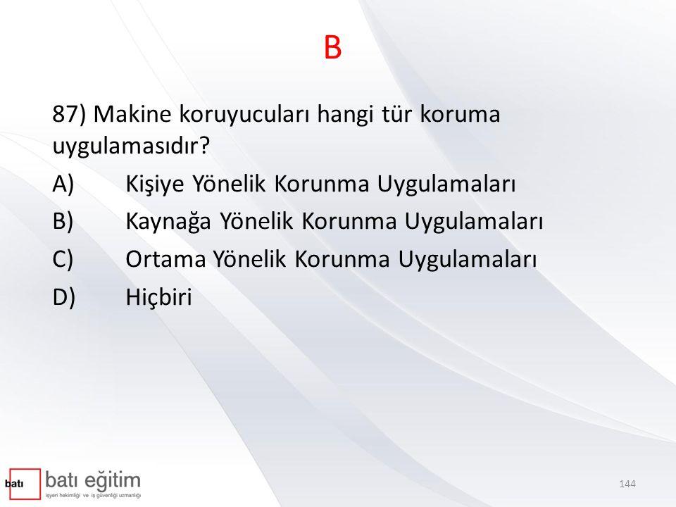 C 88) Aşağıdakilerden hangisi uygun nitelikte ulusal iş sağlığı ve güvenliği politikası oluşturma yöntemdir.