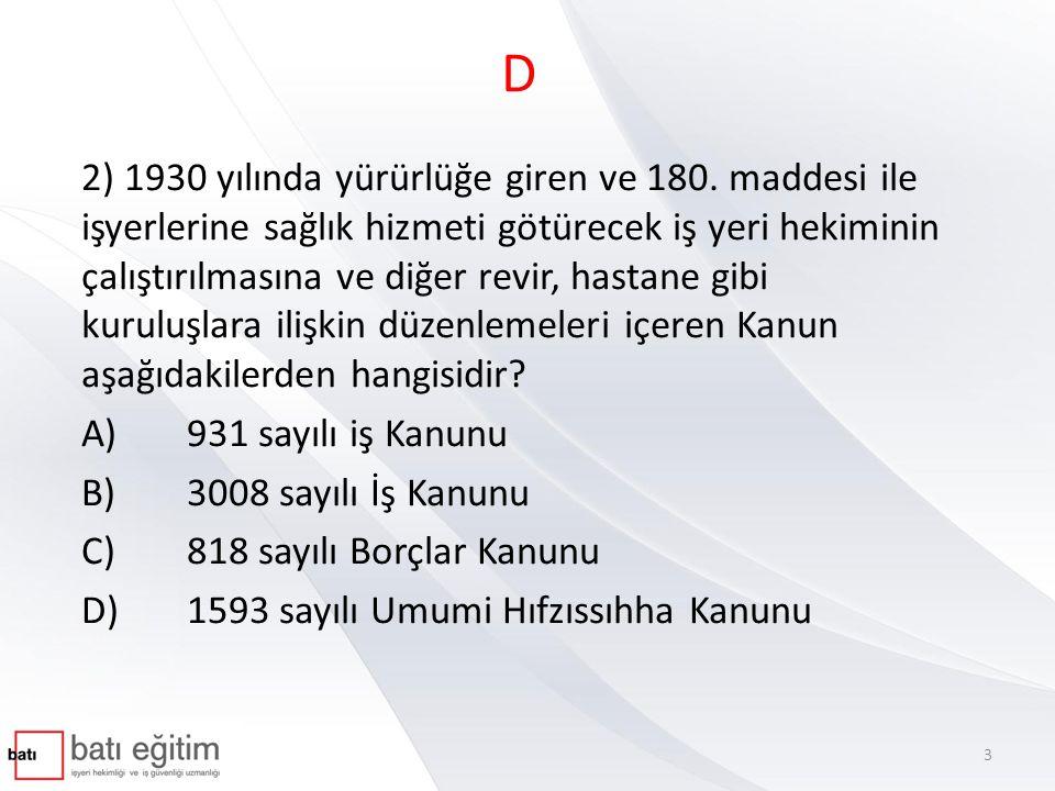 Ülkemizde İSG'nin gelişimi- Cumhuriyet dönemi Ereğli Havza-ı Fahmiye Maden Amelesinin Hukukuna Müteallik Kanun(10 Eylül1921) 1926 Borçlar Kanunu 1930 Umumi Hıfzıssıha Kanunu (173-180.