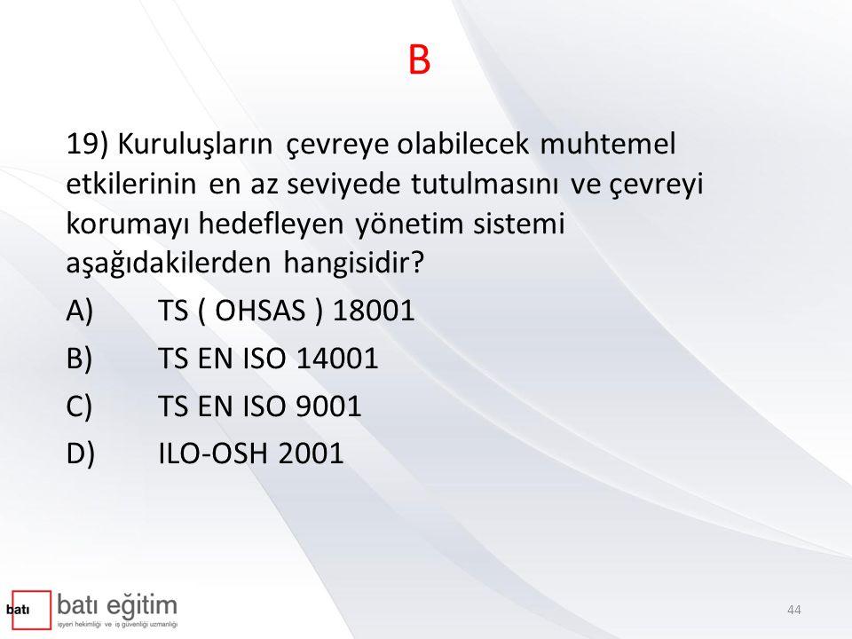 A 20) Aşağıdakilerden hangisi Türkiye'nin de onayladığı İş Sağlığı Hizmetlerine ilişkin 161 sayılı ILO Sözleşmesinde yer almaz.