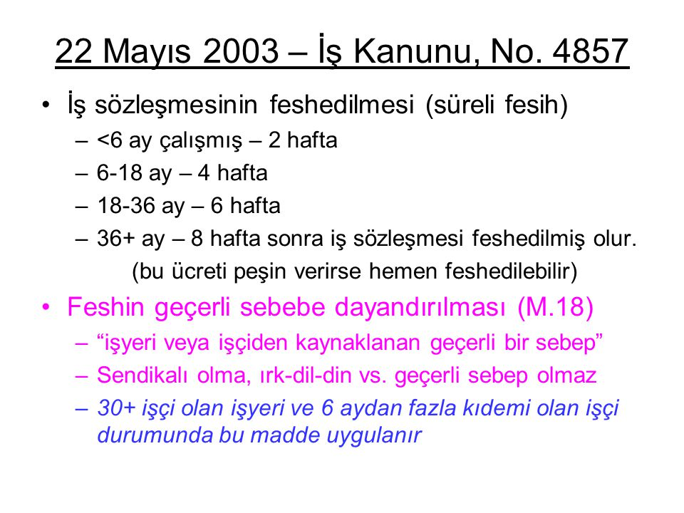 22 Mayıs 2003 – İş Kanunu, No.