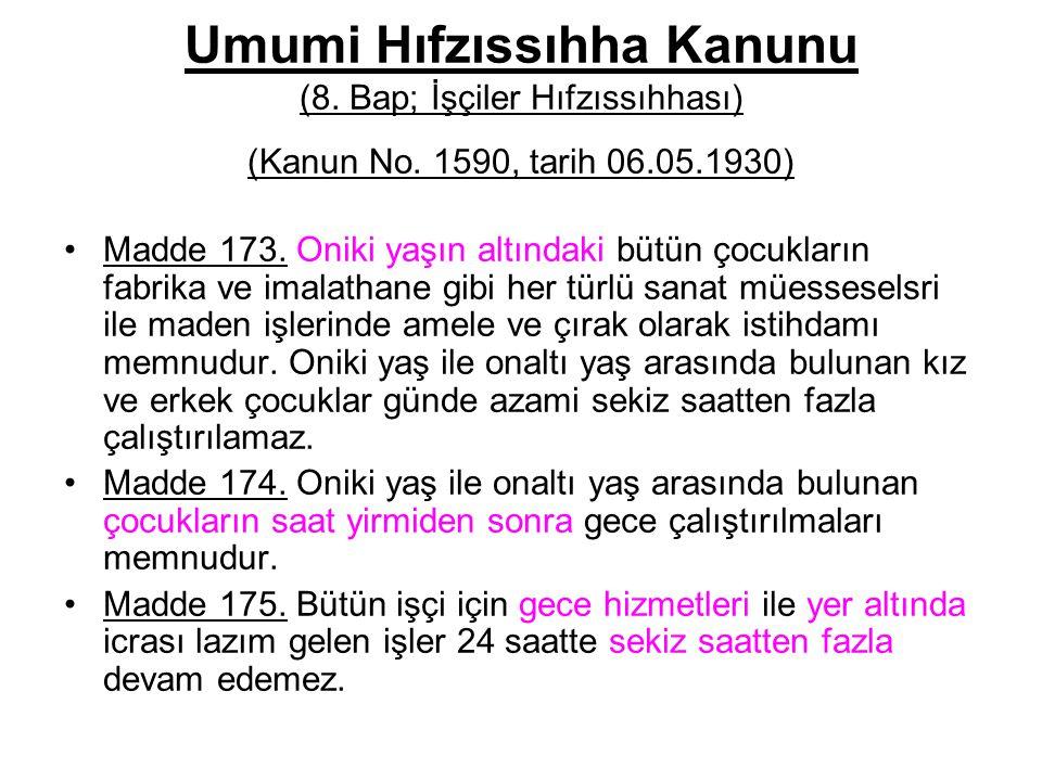 Umumi Hıfzıssıhha Kanunu (8.Bap; İşçiler Hıfzıssıhhası) (Kanun No.