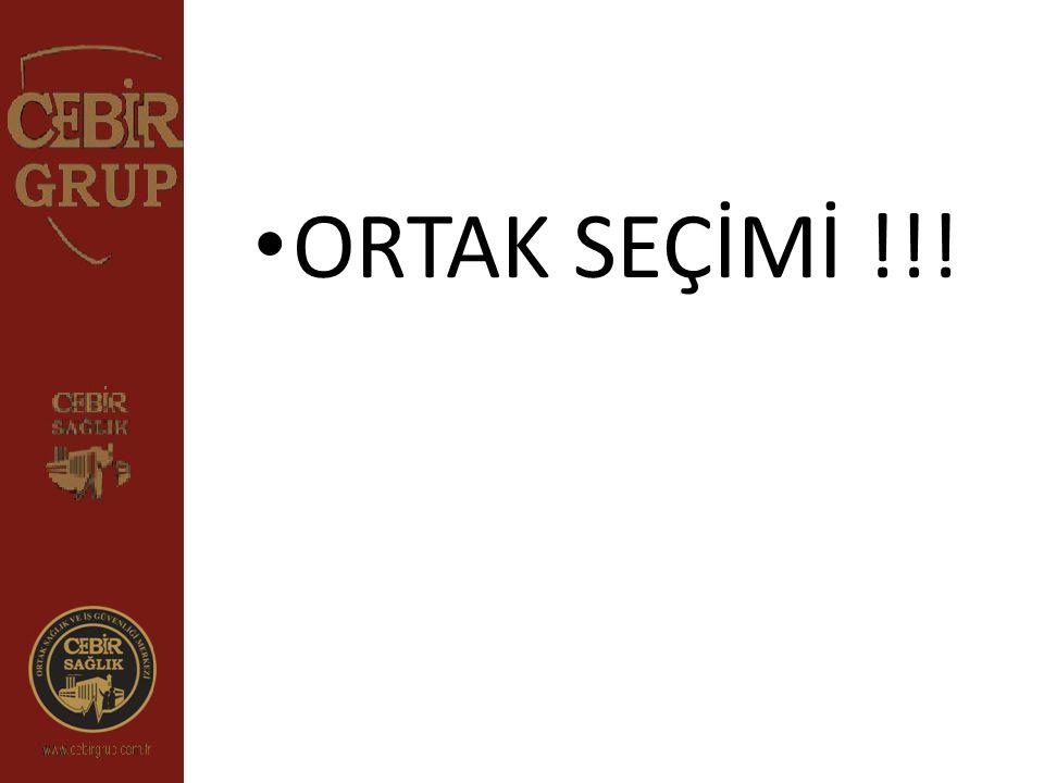 ORTAK SEÇİMİ !!!