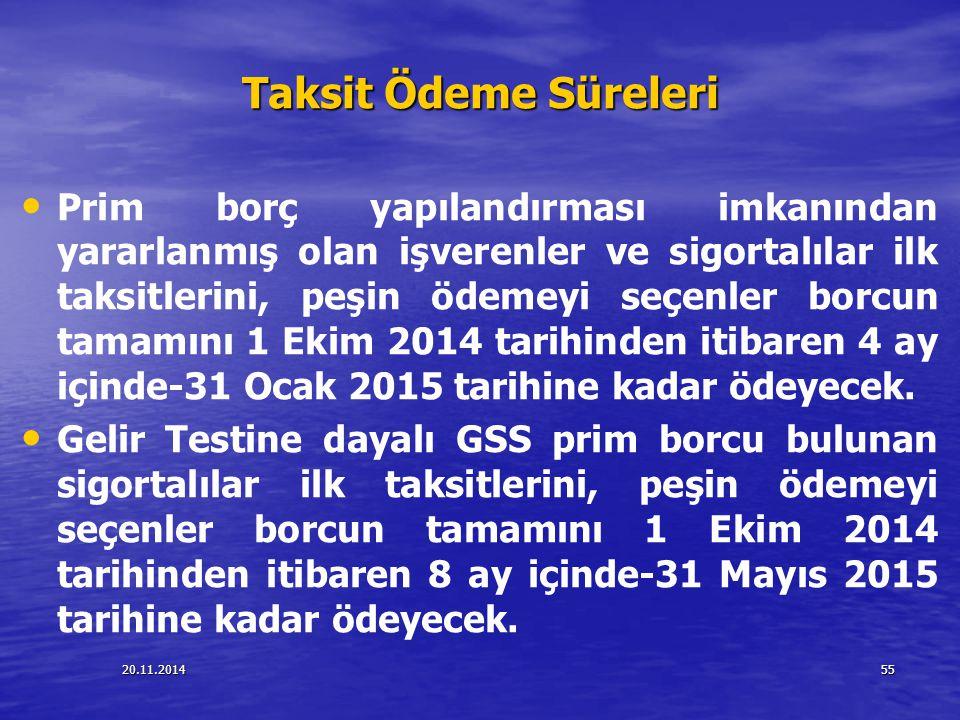 20.11.201455 Taksit Ödeme Süreleri Prim borç yapılandırması imkanından yararlanmış olan işverenler ve sigortalılar ilk taksitlerini, peşin ödemeyi seç