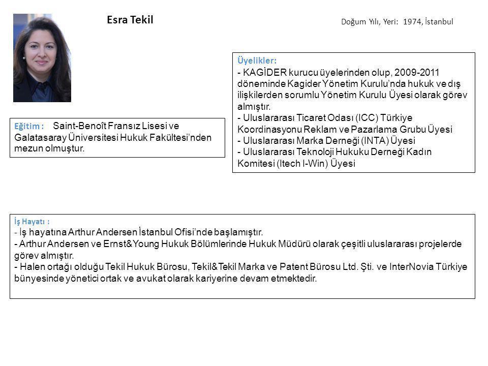 Esra Tekil İş Hayatı : - İ ş hayatına Arthur Andersen İstanbul Ofisi'nde başlamıştır.