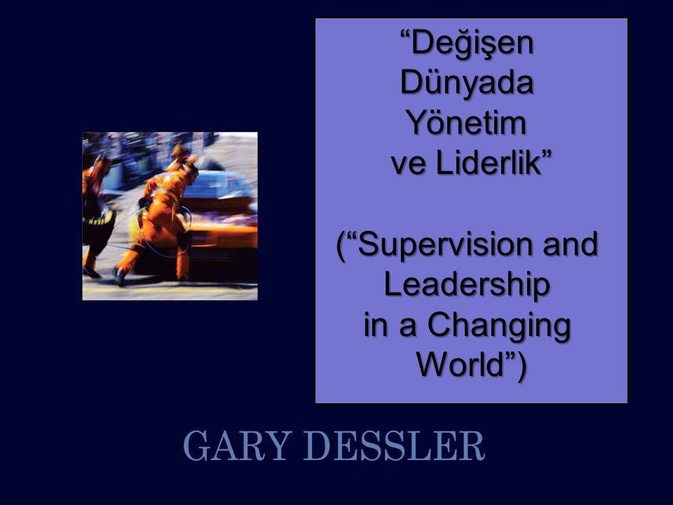 DeğişenDünyadaYönetim ve Liderlik ( Supervision and Leadership in a Changing World )