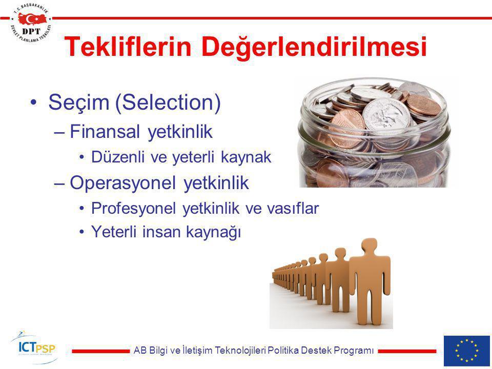 AB Bilgi ve İletişim Teknolojileri Politika Destek Programı Tekliflerin Değerlendirilmesi Seçim (Selection) –Finansal yetkinlik Düzenli ve yeterli kay