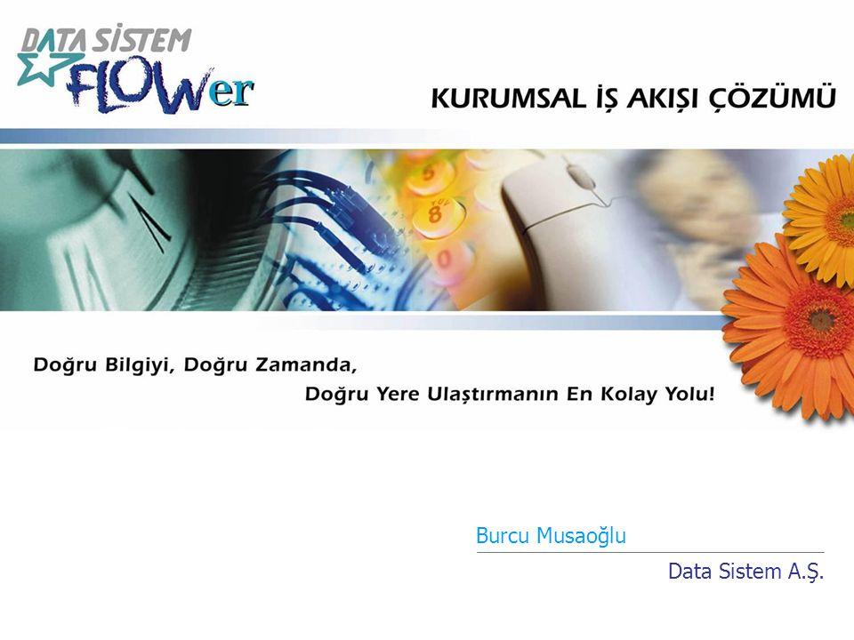 Burcu Musaoğlu Data Sistem A.Ş.
