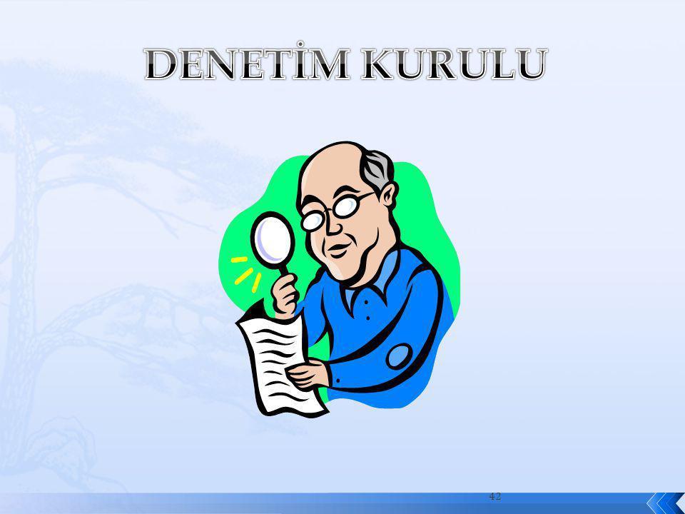 43 Denetim kurulu, genel kurulca seçilen ikisi veli olmak üzere üç asil ve üç yedek üyeden oluşur.
