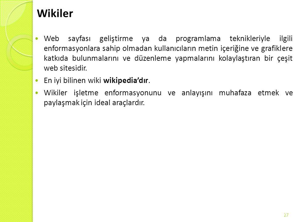 Wikiler Web sayfası geliştirme ya da programlama teknikleriyle ilgili enformasyonlara sahip olmadan kullanıcıların metin içeriğine ve grafiklere katkı