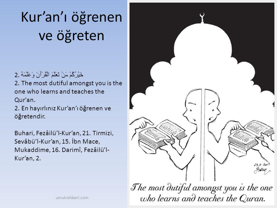 Her çocuk Müslüman doğar 3.مَا مِنْ مَوْلُودٍ إِلَّا يُولَدُ عَلَى الْفِطْرَةِ 3.