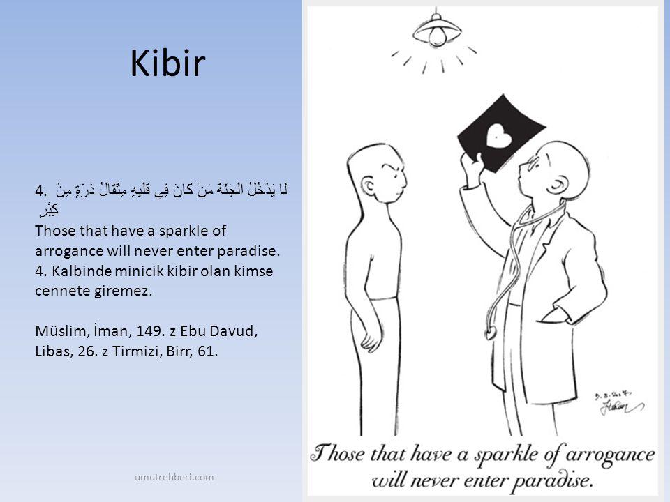 Allah kalplerinize ve amellerinize değer verir 15.
