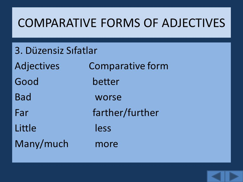 COMPARATIVE FORMS OF ADJECTIVES 3.