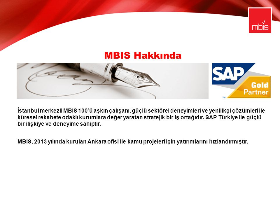 MBIS Hakkında İstanbul merkezli MBIS 100'ü aşkın çalışanı, güçlü sektörel deneyimleri ve yenilikçi çözümleri ile küresel rekabete odaklı kurumlara değ