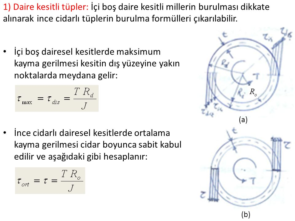 İnce cidarlı tüplerde burulma formülü (Torsion Formula for Thin-Walled Tubes) The next step in the analysis is to relate the shear flow q (and hence the shear stress τ ) to the torque T acting on the tube.