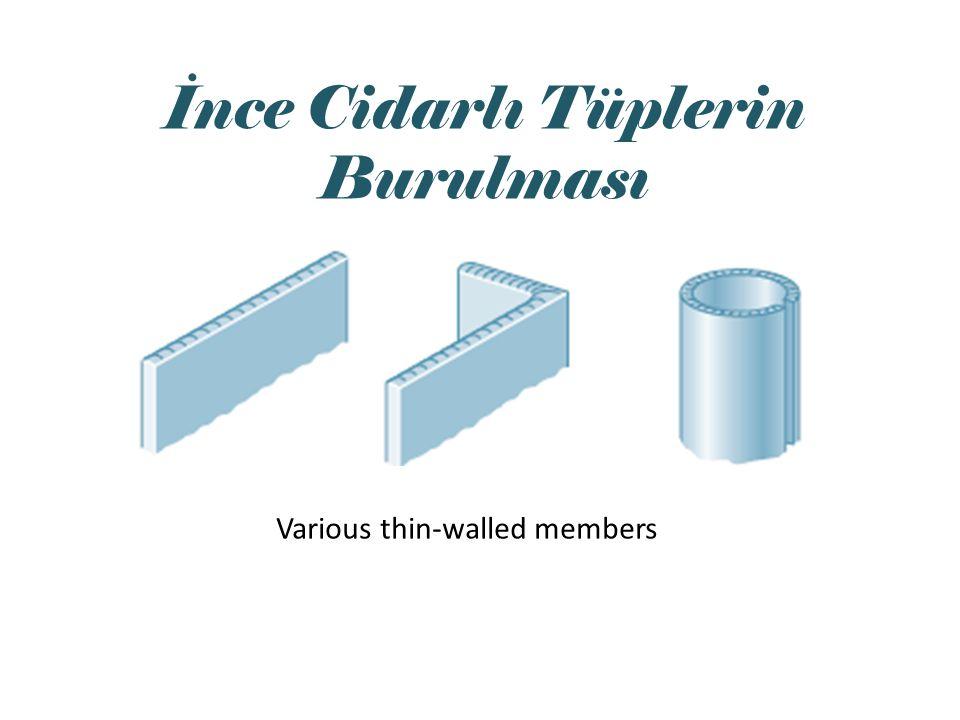 Various thin-walled members İnce Cidarlı Tüplerin Burulması