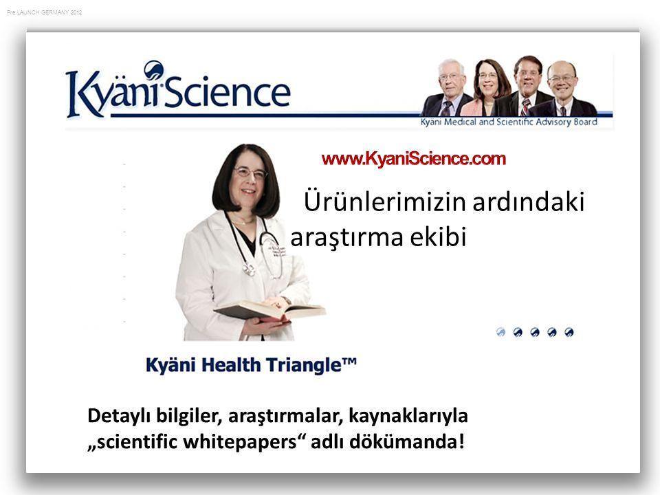 """Pre LAUNCH GERMANY 2012 Ürünlerimizin ardındaki araştırma ekibi Detaylı bilgiler, araştırmalar, kaynaklarıyla """"scientific whitepapers"""" adlı dökümanda!"""