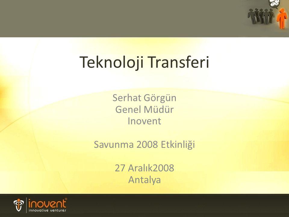 Teknoloji Transferi Serhat Görgün Genel Müdür Inovent Savunma 2008 Etkinliği 27 Aralık2008 Antalya