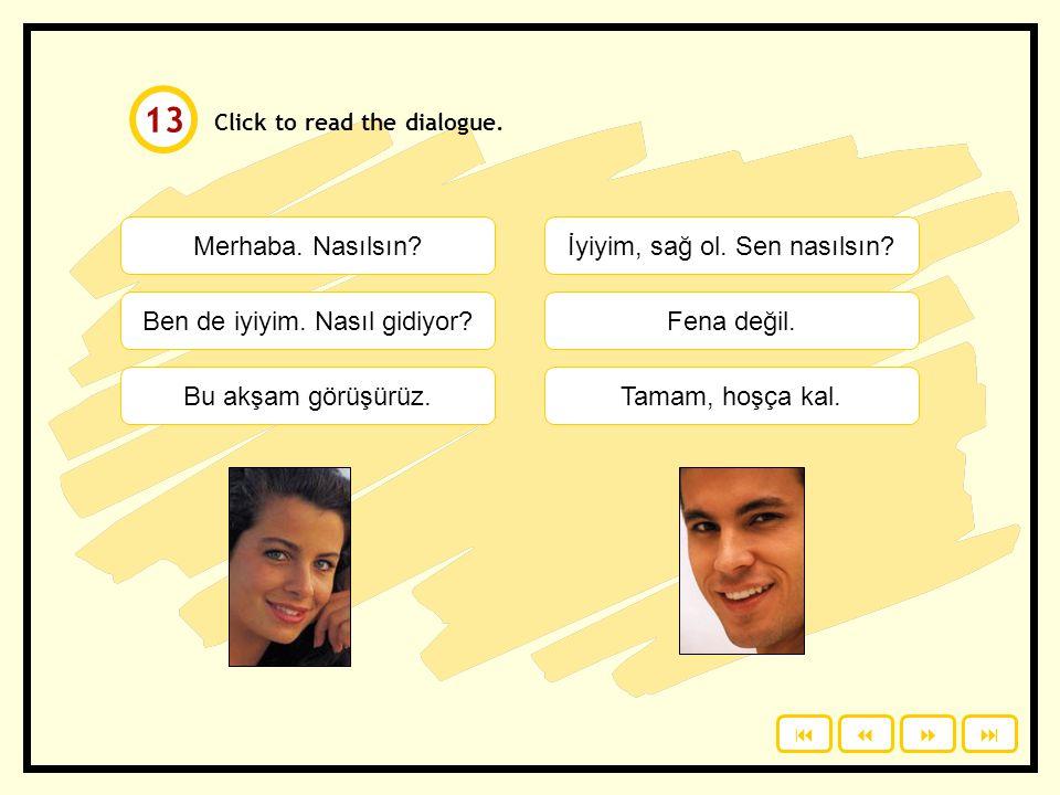 Senin telefon numaran kaç.Study with a partner. Ask and answer the questions.