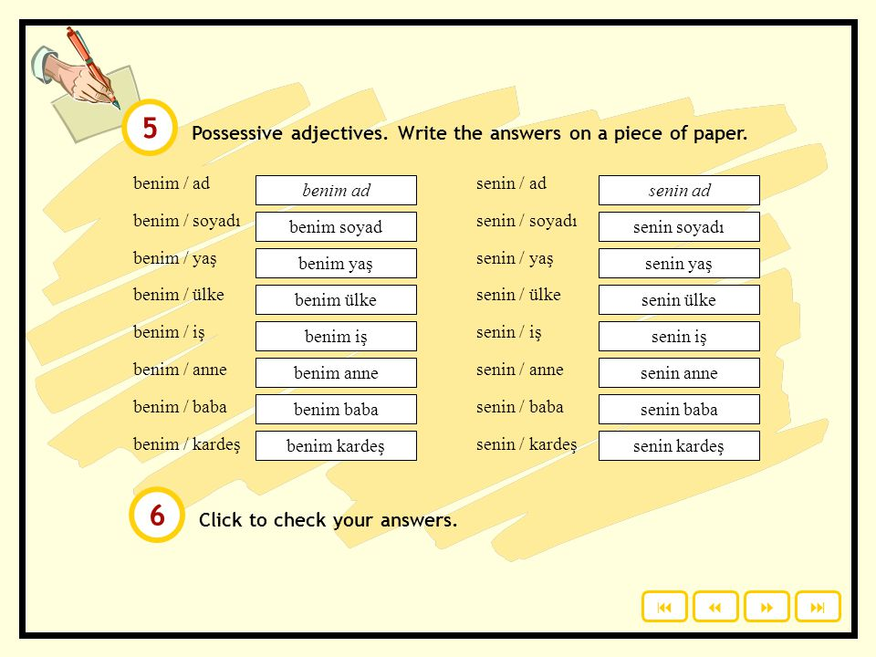Click to check your answers.Possessive adjectives.