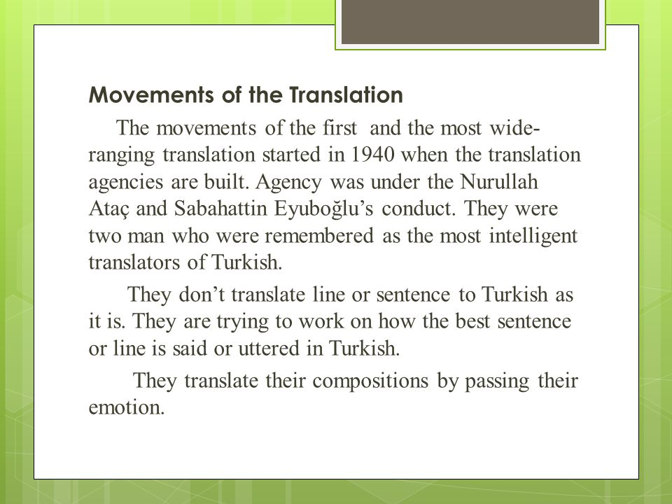 Movements of the Translation The movements of the first and the most wide- ranging translation started in 1940 when the translation agencies are built.