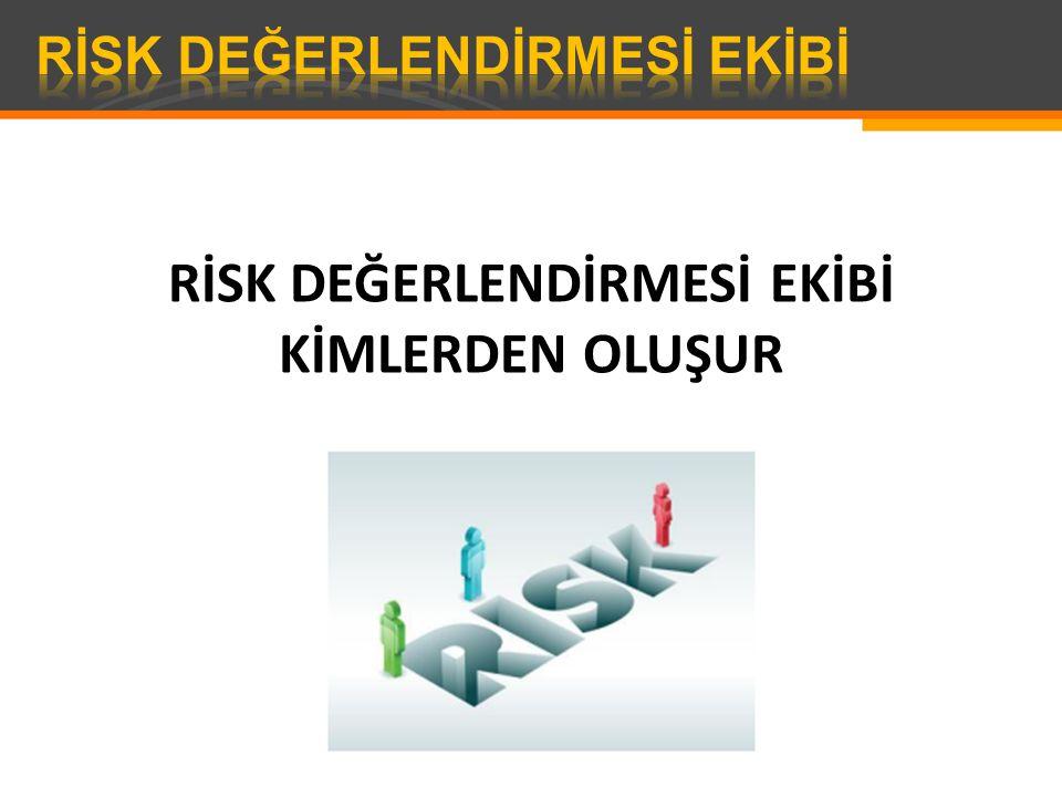 MADDE 6 (1) Risk değerlendirmesi, işverenin oluşturduğu bir ekip tarafından gerçekleştirilir.