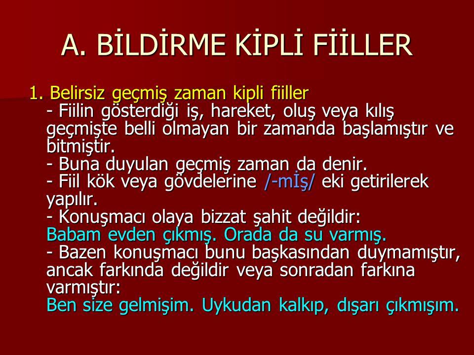 A.BİLDİRME KİPLİ FİİLLER 2.