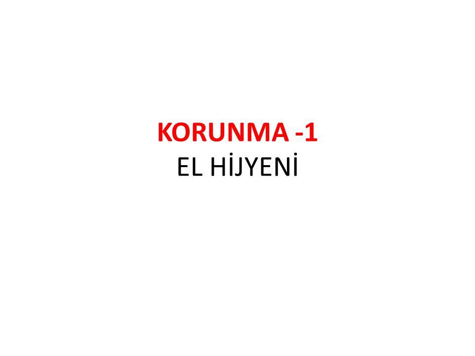 KORUNMA -1 EL HİJYENİ