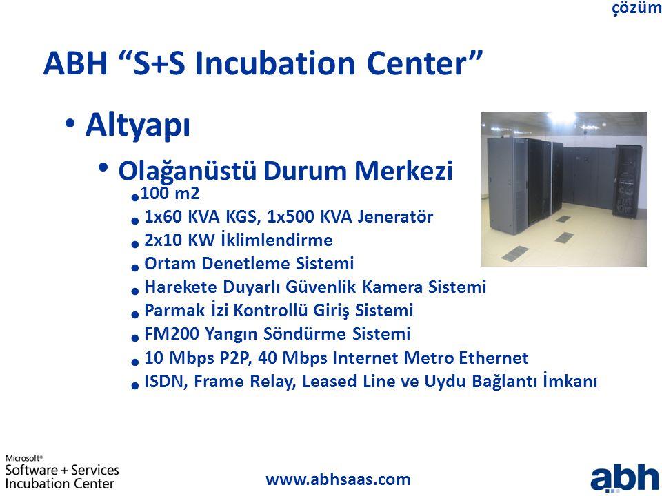 "www.abhsaas.com çözüm ABH ""S+S Incubation Center"" Altyapı Olağanüstü Durum Merkezi 100 m2 1x60 KVA KGS, 1x500 KVA Jeneratör 2x10 KW İklimlendirme Orta"