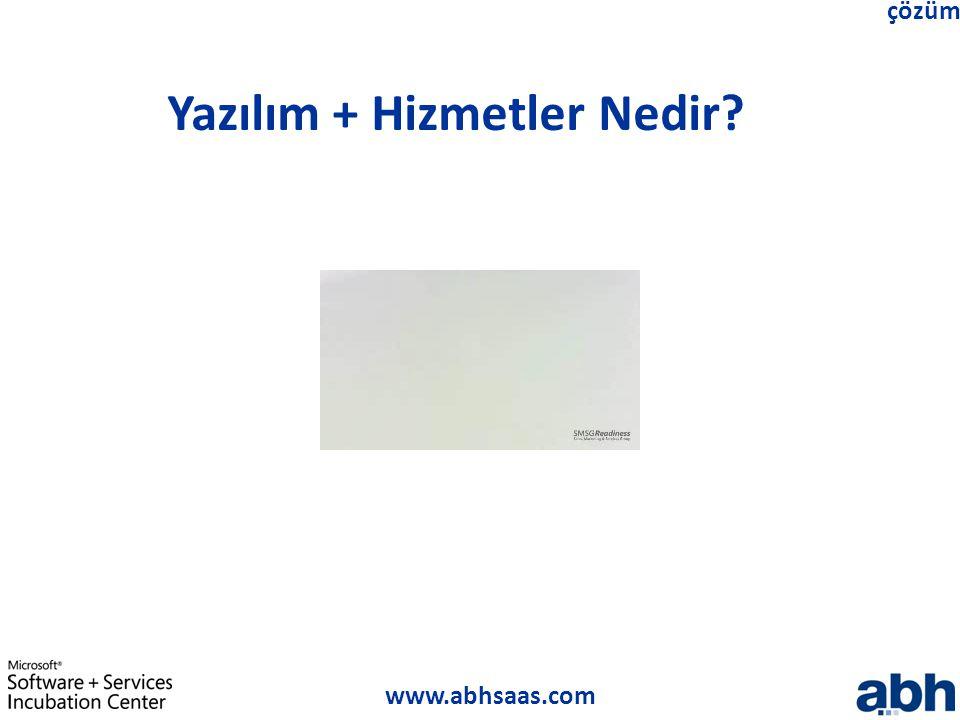 www.abhsaas.com çözüm Yazılım + Hizmetler Nedir?