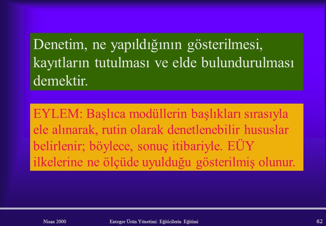Nisan 2000 Entegre Ürün Yönetimi: Eğiticilerin Eğitimi 61 Sorumluluk göstergesi, ne yapıldığının gösterilebilmesi ve gerekçelerinin savunulabilmesi de