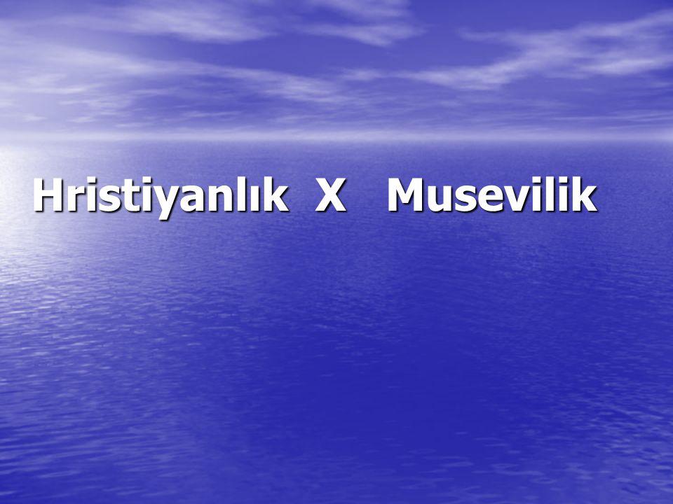 Hristiyanlık X Musevilik