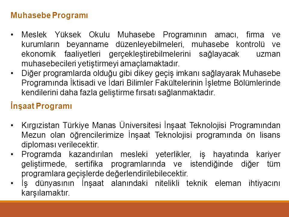 Muhasebe Programı Meslek Yüksek Okulu Muhasebe Programının amacı, firma ve kurumların beyanname düzenleyebilmeleri, muhasebe kontrolü ve ekonomik faal