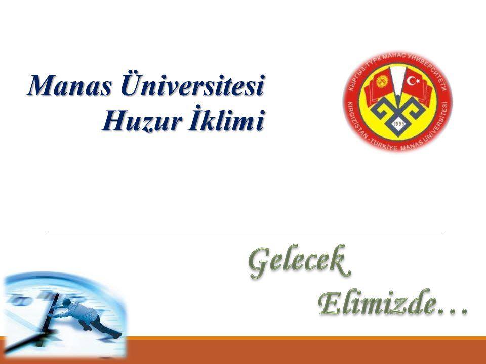 Manas Üniversitesi Huzur İklimi