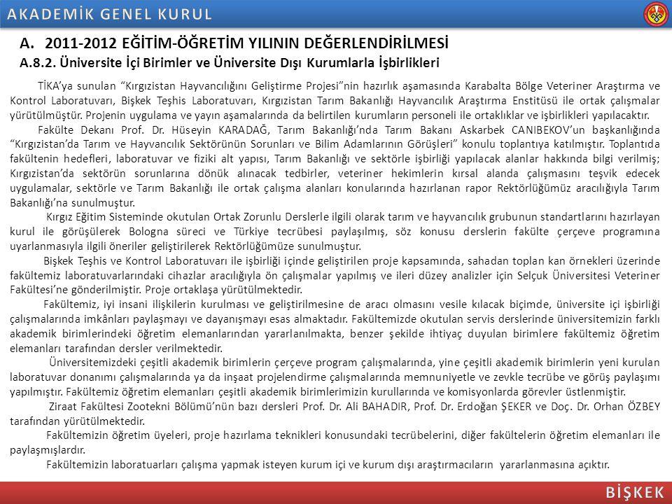 """A.2011-2012 EĞİTİM-ÖĞRETİM YILININ DEĞERLENDİRİLMESİ A.8.2. Üniversite İçi Birimler ve Üniversite Dışı Kurumlarla İşbirlikleri TİKA'ya sunulan """"Kırgız"""