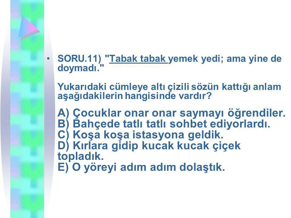 SORU.11)