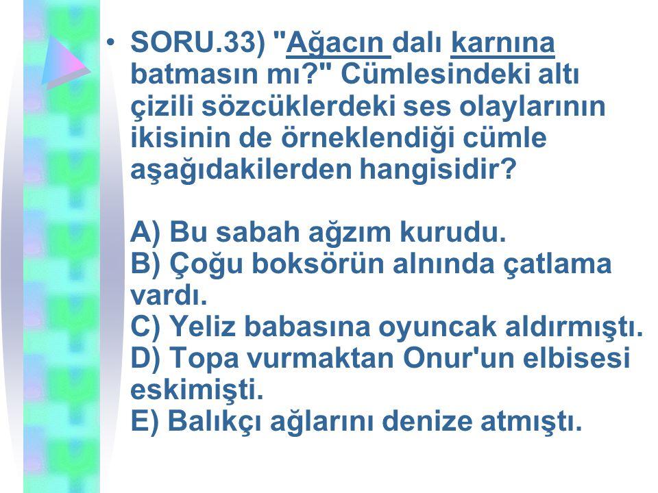 SORU.33)