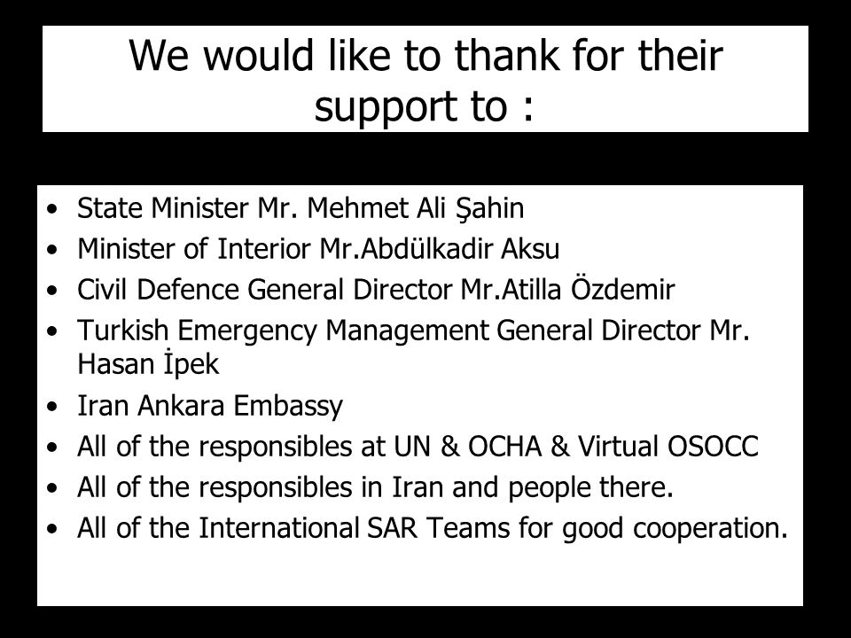We would like to thank for their support to : State Minister Mr.