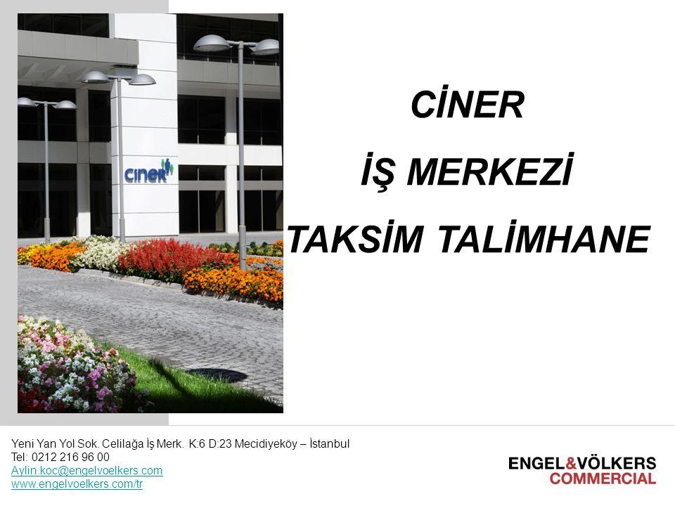 I International License Partner Meeting E&V Commercial I March 2010 Hamburg1 CİNER İŞ MERKEZİ TAKSİM TALİMHANE Yeni Yan Yol Sok. Celilağa İş Merk. K:6