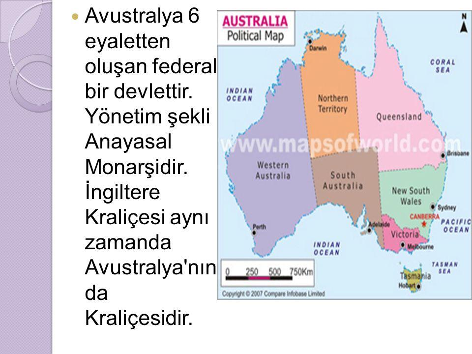 Kraliçe, Avustralya da İngiltere tarafından atanan bir Genel Vali tarafından temsil edilir.