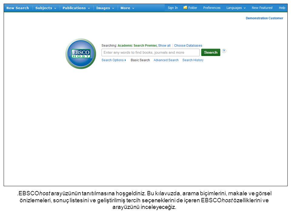.EBSCOhost arayüzünün tanıtılmasına hoşgeldiniz.