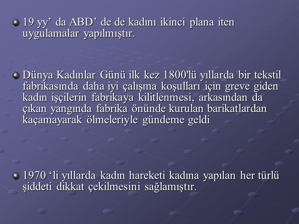 Türkiye'den Rakamlar ( Milliyet, 8 Mart 2001); Şehirlerde evli kadınların % 18'i, köylerde de % 76'sı eşleri tarafından dövülüyor.
