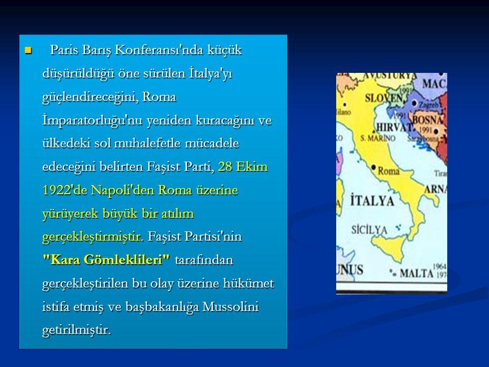 Paris Barış Konferansı'nda küçük düşürüldüğü öne sürülen İtalya'yı güçlendireceğini, Roma İmparatorluğu'nu yeniden kuracağını ve ülkedeki sol muhalefe