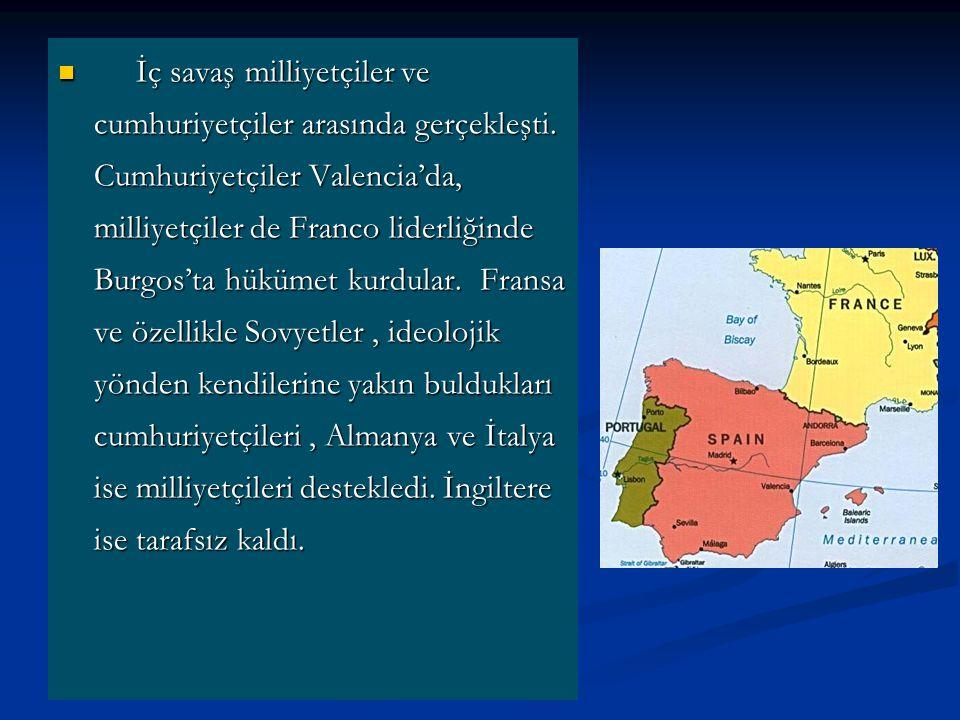İç savaş milliyetçiler ve cumhuriyetçiler arasında gerçekleşti. Cumhuriyetçiler Valencia'da, milliyetçiler de Franco liderliğinde Burgos'ta hükümet ku