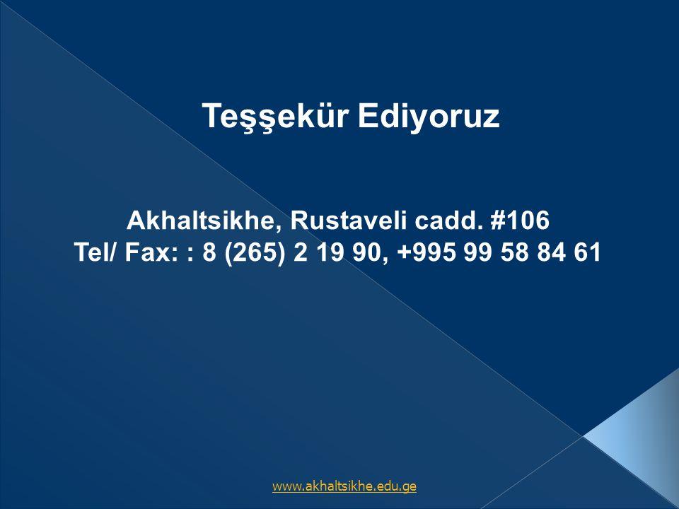 Teşşekür Ediyoruz Akhaltsikhe, Rustaveli cadd.