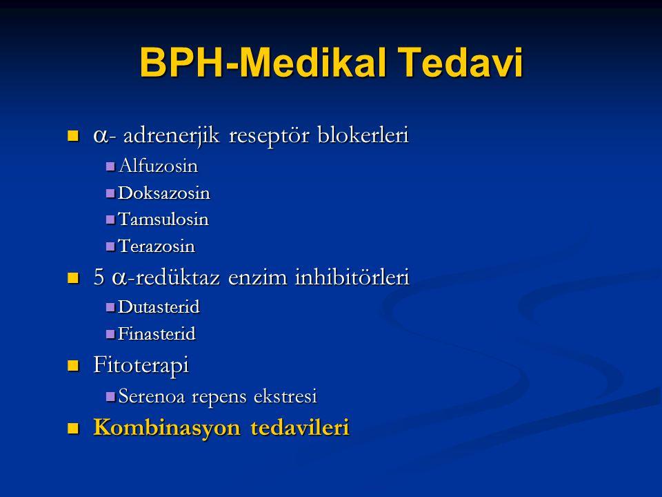 BPH-Medikal Tedavi  - adrenerjik reseptör blokerleri  - adrenerjik reseptör blokerleri Alfuzosin Alfuzosin Doksazosin Doksazosin Tamsulosin Tamsulos